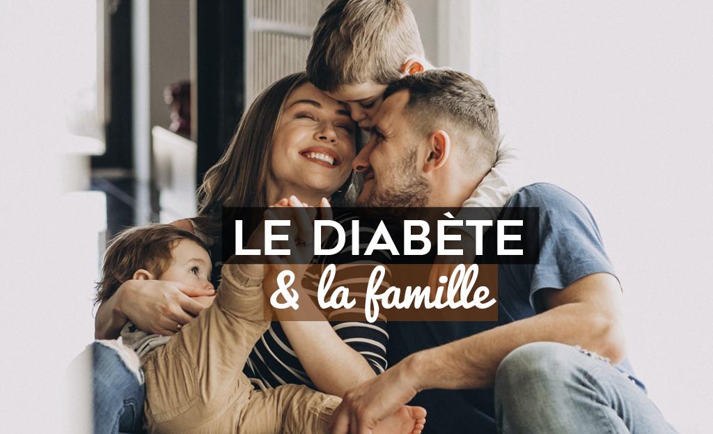 Le Diabète & la famille