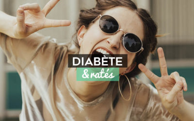 Diabète & ratés